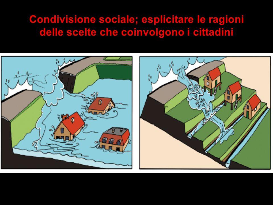 Condivisione sociale; esplicitare le ragioni delle scelte che coinvolgono i cittadini