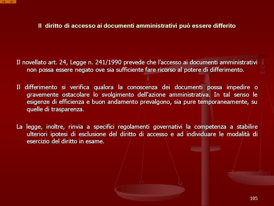 Il diritto di accesso ai documenti amministrativi può essere differito
