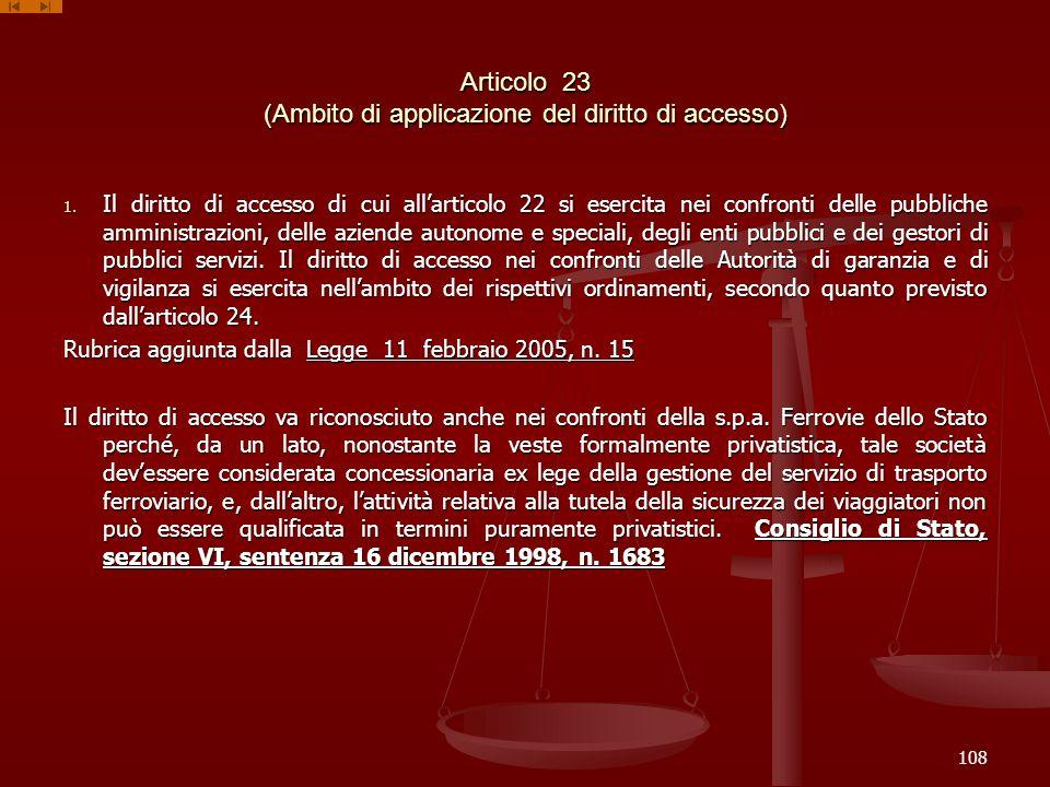 Articolo 23 (Ambito di applicazione del diritto di accesso)