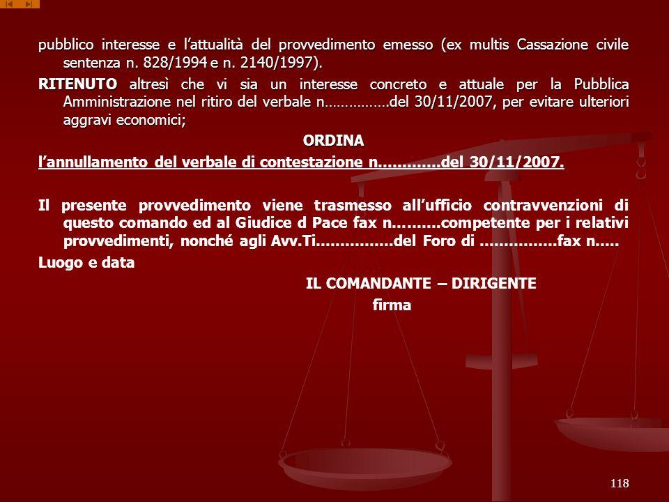 pubblico interesse e l'attualità del provvedimento emesso (ex multis Cassazione civile sentenza n.