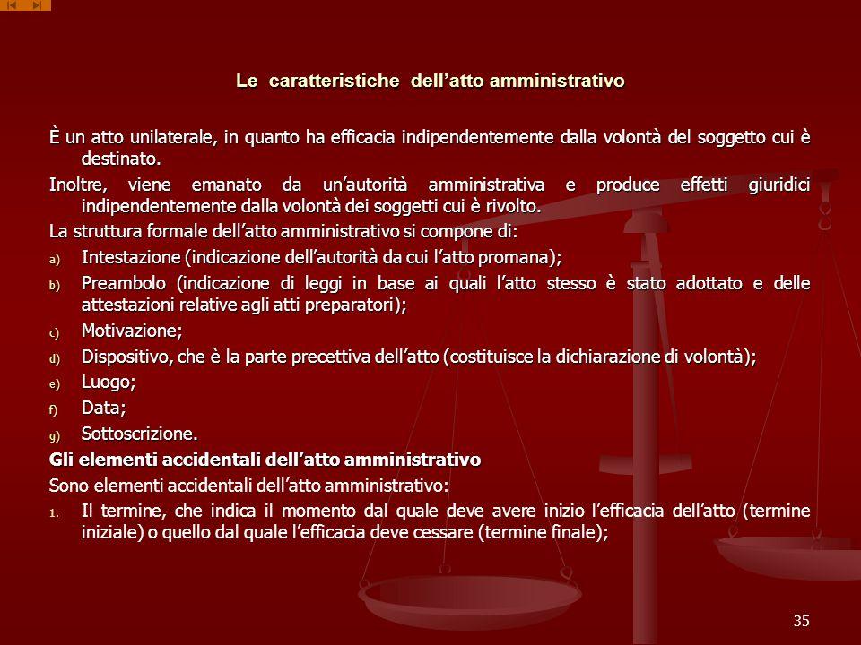 Le caratteristiche dell'atto amministrativo
