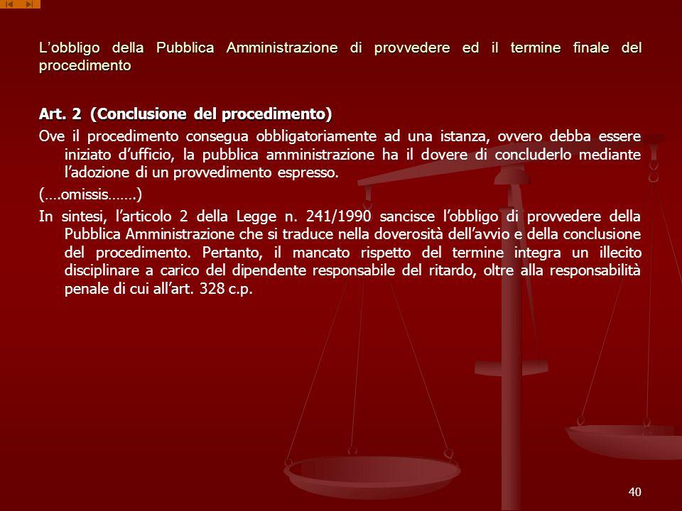 L'obbligo della Pubblica Amministrazione di provvedere ed il termine finale del procedimento