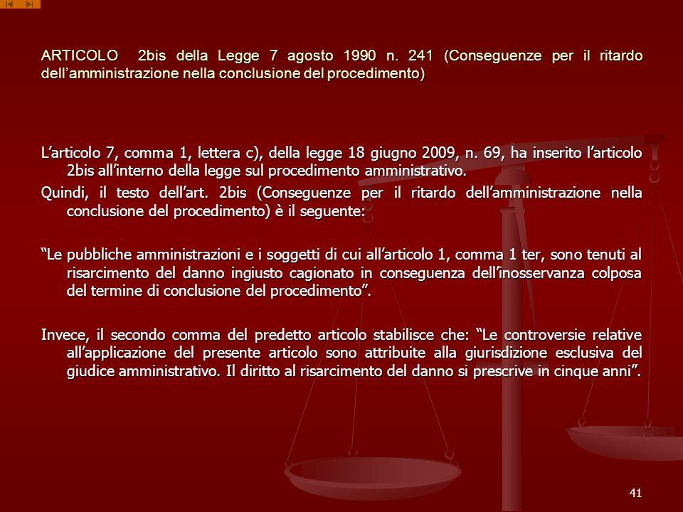 ARTICOLO 2bis della Legge 7 agosto 1990 n