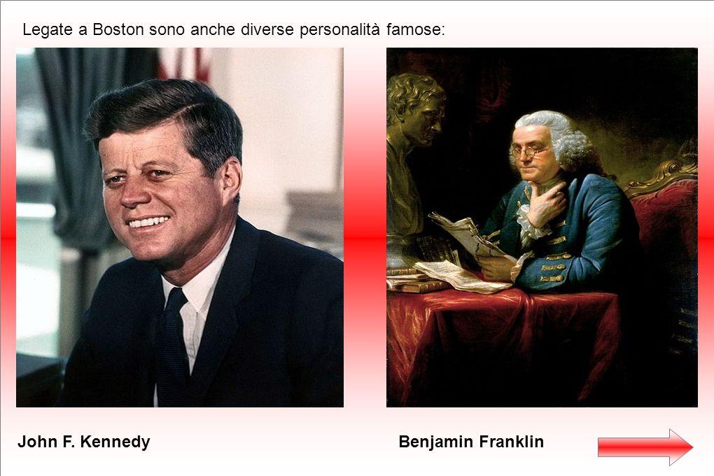 Legate a Boston sono anche diverse personalità famose: