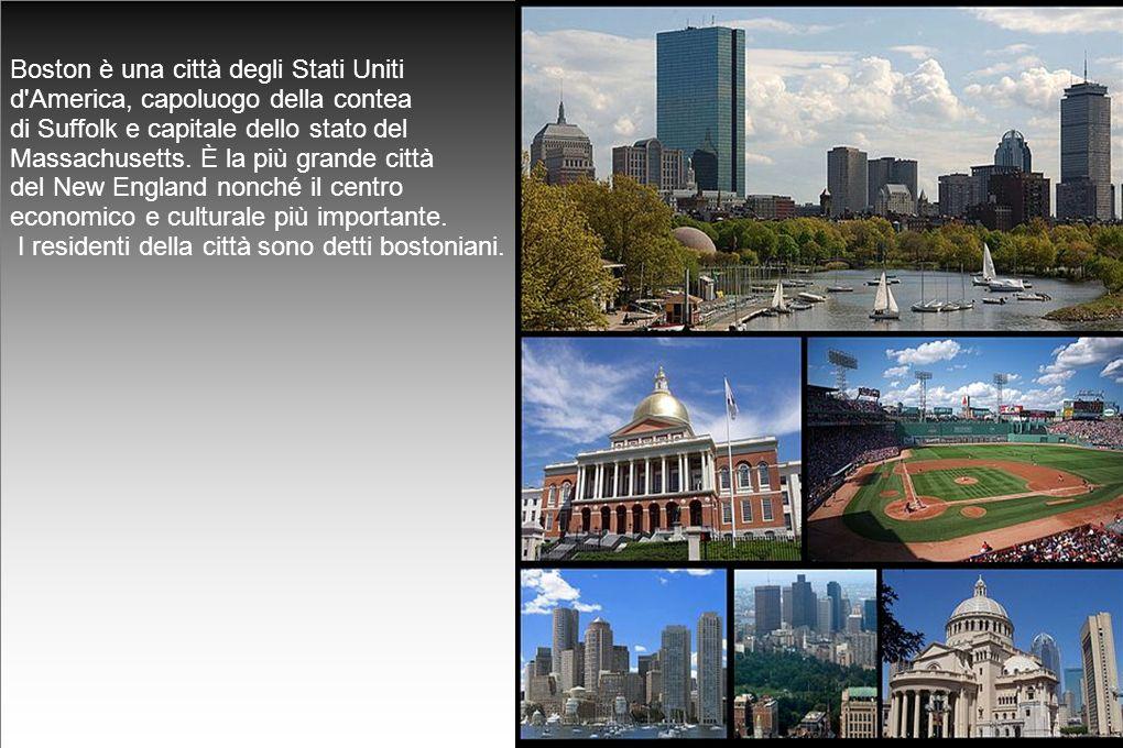 Boston è una città degli Stati Uniti