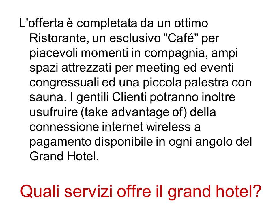 Quali servizi offre il grand hotel