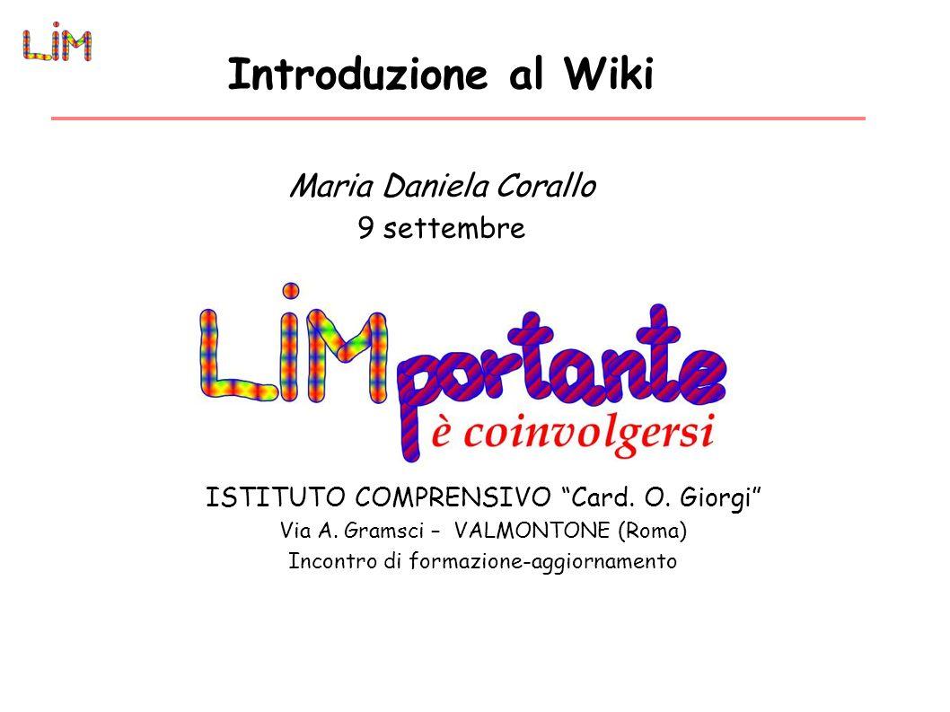 Introduzione al Wiki Maria Daniela Corallo 9 settembre