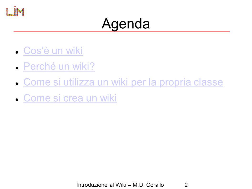 Agenda Cos è un wiki Perché un wiki