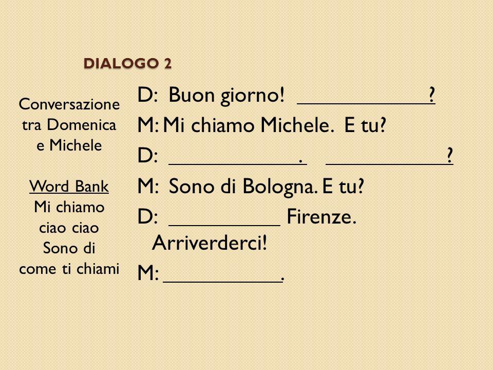 Conversazione tra Domenica e Michele