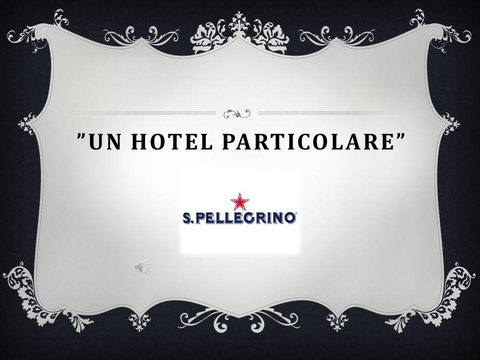 Un hotel particolare