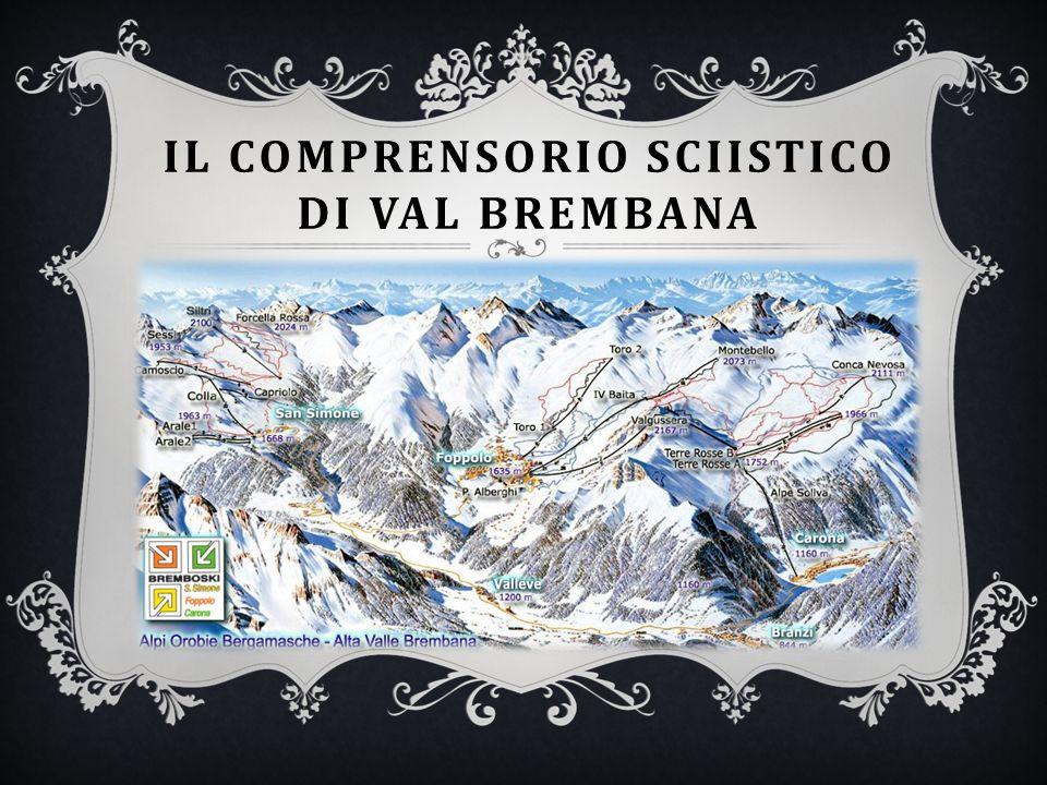 IL COMPRENSORIO SCIISTICO DI VAL BREMBANA