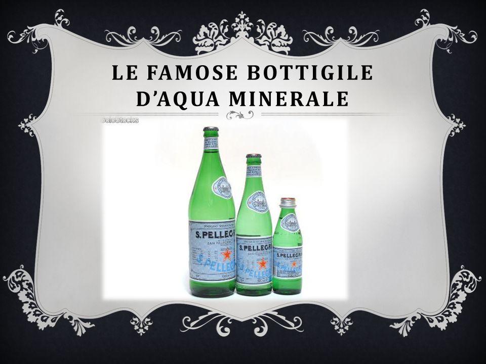 Le famose bottigile d'AQUA MINERALE