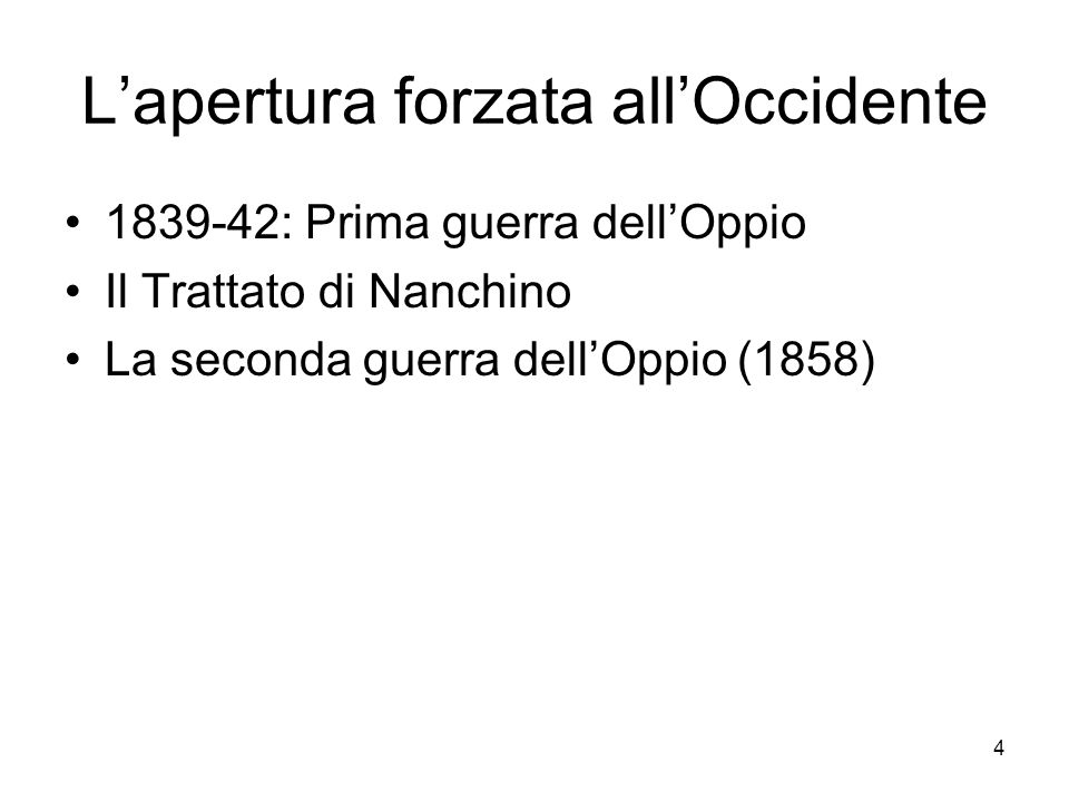 L'apertura forzata all'Occidente