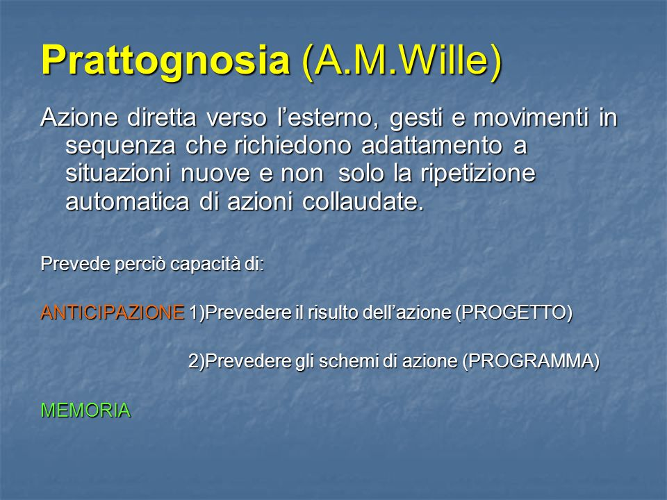 Prattognosia (A.M.Wille)