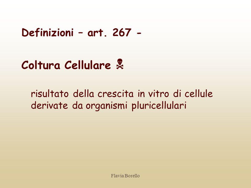 Coltura Cellulare  Definizioni – art. 267 -