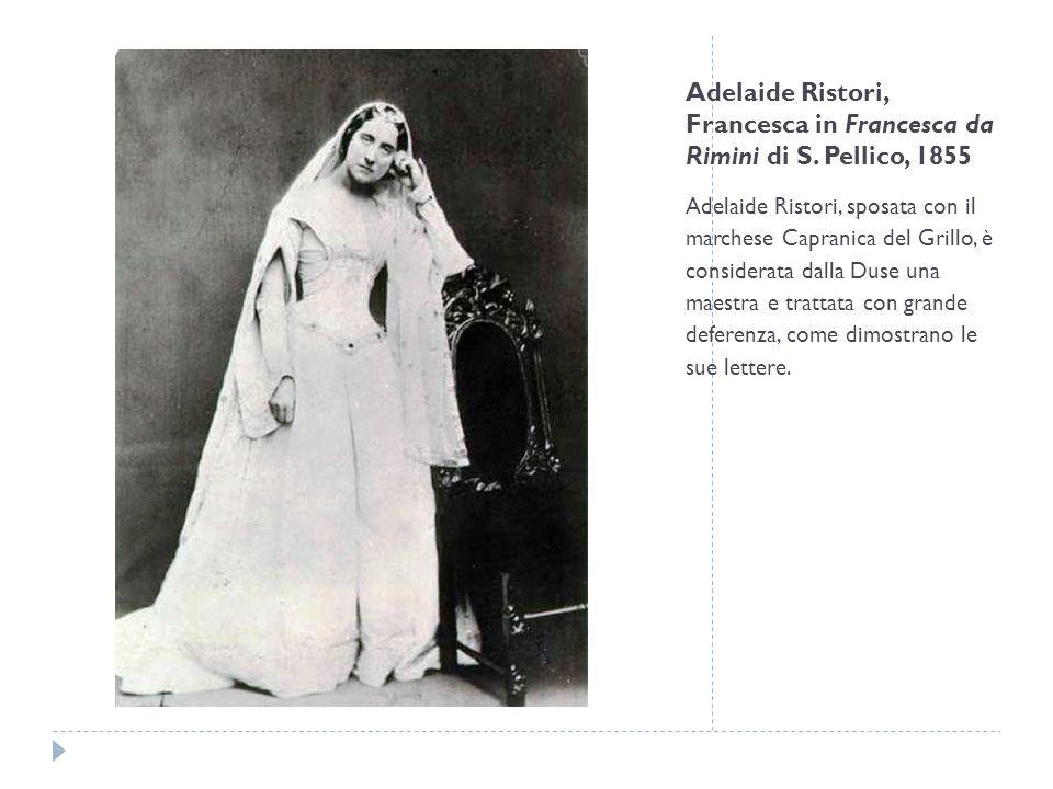 Adelaide Ristori, Francesca in Francesca da Rimini di S. Pellico, 1855