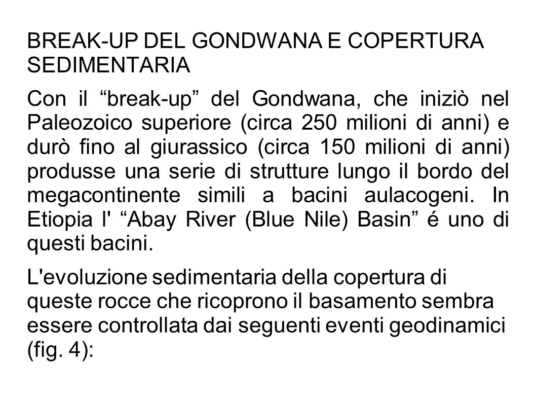 BREAK-UP DEL GONDWANA E COPERTURA SEDIMENTARIA