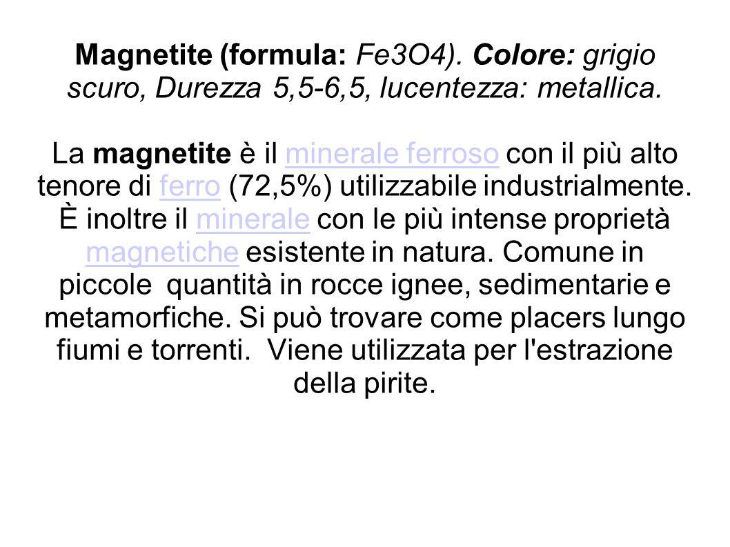Magnetite (formula: Fe3O4)