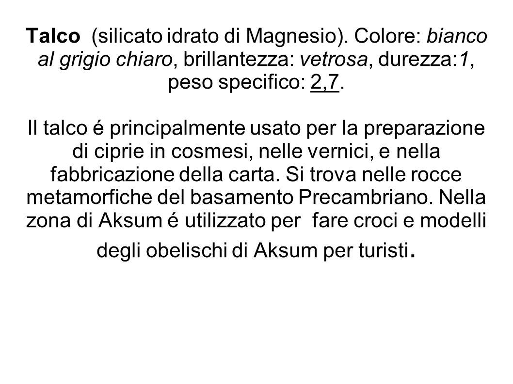 Talco (silicato idrato di Magnesio)