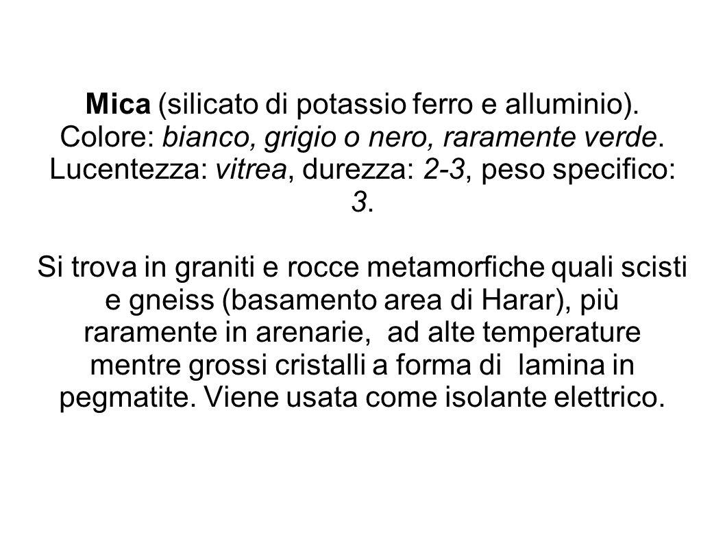 Mica (silicato di potassio ferro e alluminio)