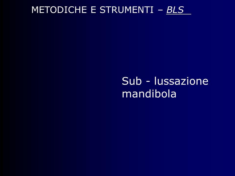METODICHE E STRUMENTI – BLS