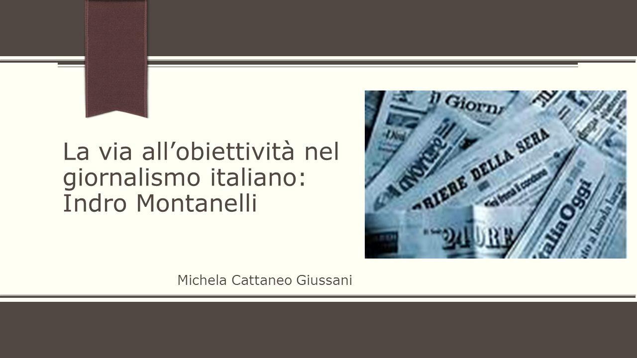 La via all'obiettività nel giornalismo italiano: Indro Montanelli