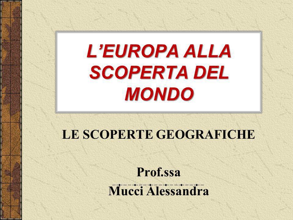 L'EUROPA ALLA SCOPERTA DEL MONDO