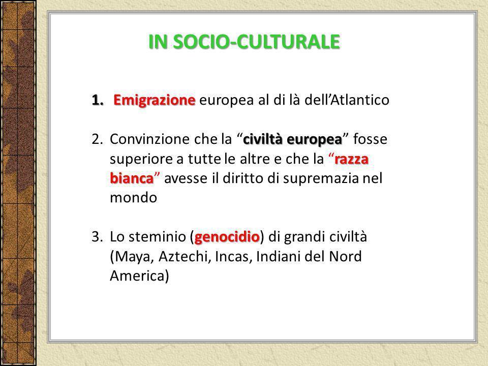 IN SOCIO-CULTURALE Emigrazione europea al di là dell'Atlantico