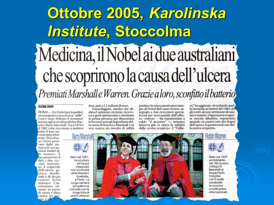 Ottobre 2005, Karolinska Institute, Stoccolma