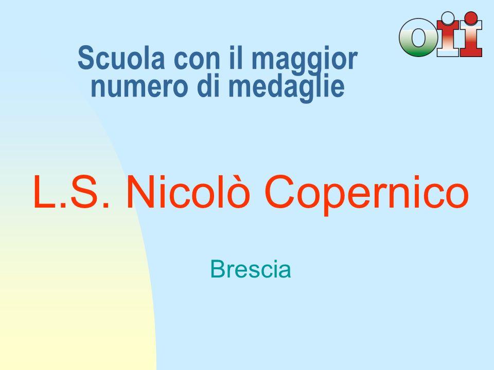Scuola con il maggior numero di medaglie L.S. Nicolò Copernico Brescia