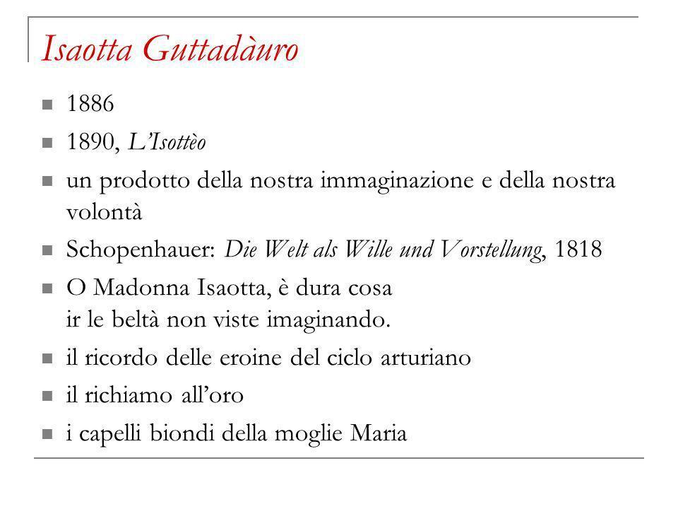 Isaotta Guttadàuro 1886 1890, L'Isottèo