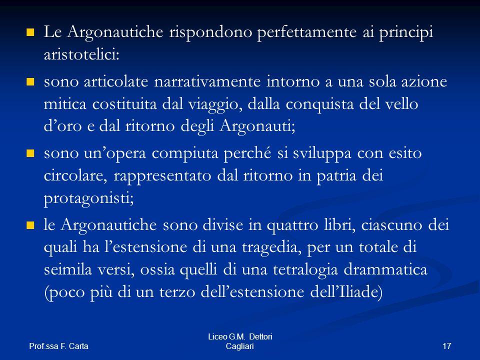 Le Argonautiche rispondono perfettamente ai principi aristotelici: