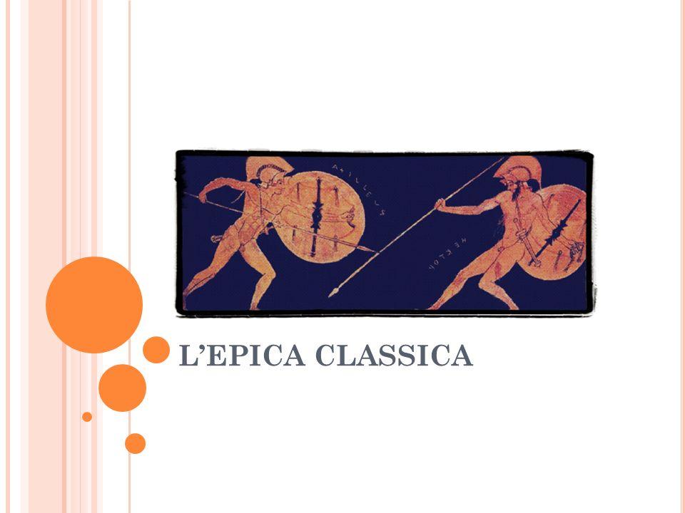 L'EPICA CLASSICA