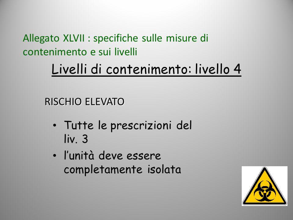 Livelli di contenimento: livello 4