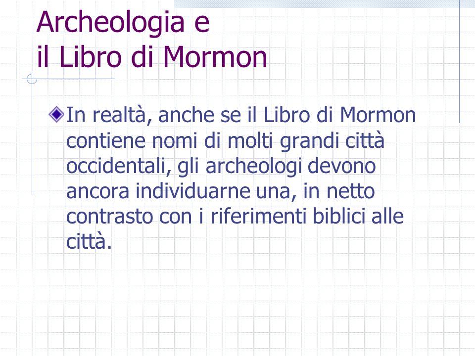 Archeologia e il Libro di Mormon
