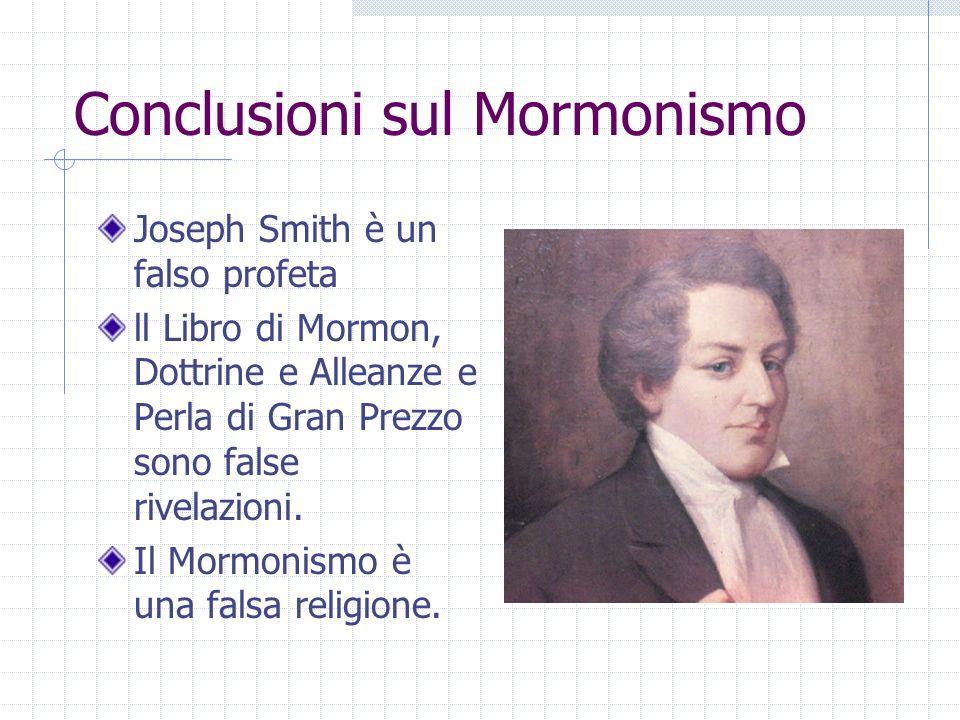 Conclusioni sul Mormonismo