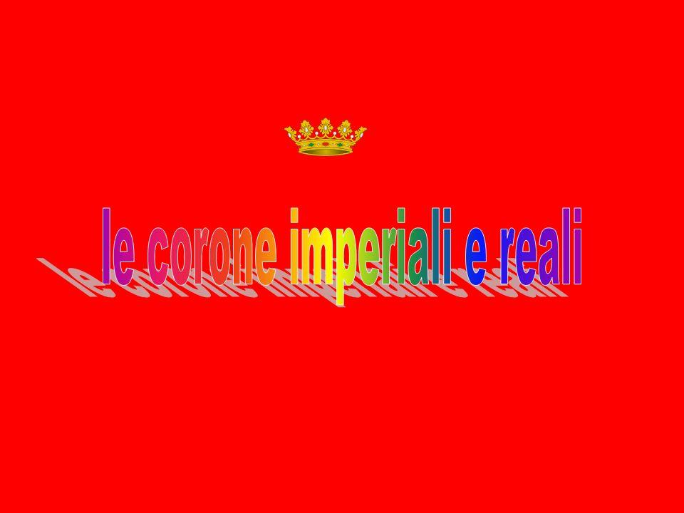 le corone imperiali e reali