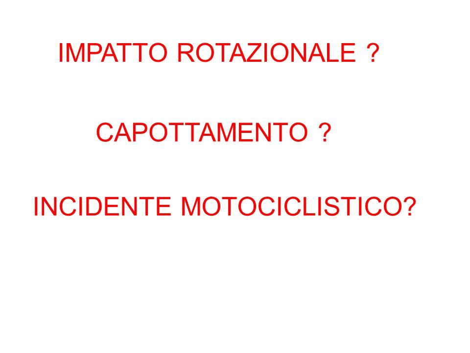 IMPATTO ROTAZIONALE CAPOTTAMENTO INCIDENTE MOTOCICLISTICO