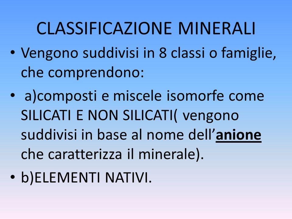 CLASSIFICAZIONE MINERALI