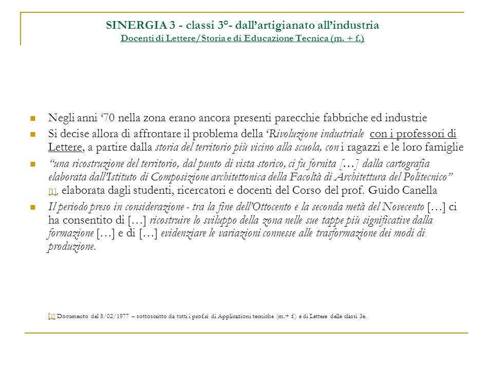 SINERGIA 3 - classi 3°- dall'artigianato all'industria Docenti di Lettere/Storia e di Educazione Tecnica (m. + f.)
