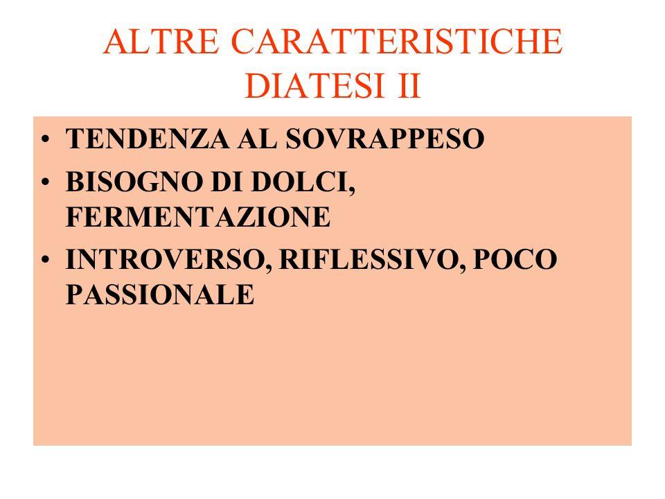 ALTRE CARATTERISTICHE DIATESI II