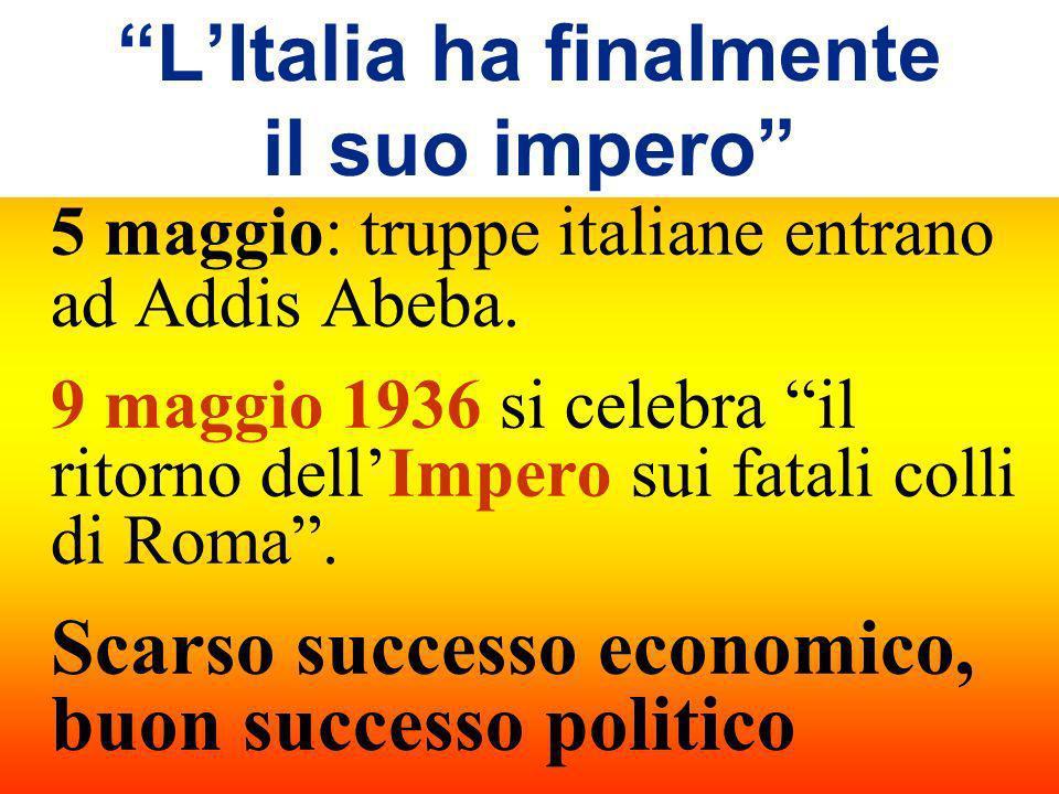 L'Italia ha finalmente il suo impero
