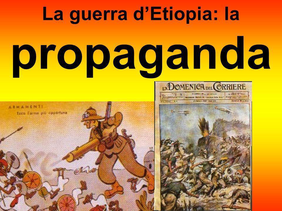La guerra d'Etiopia: la propaganda