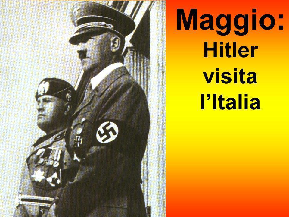 Maggio: Hitler visita l'Italia