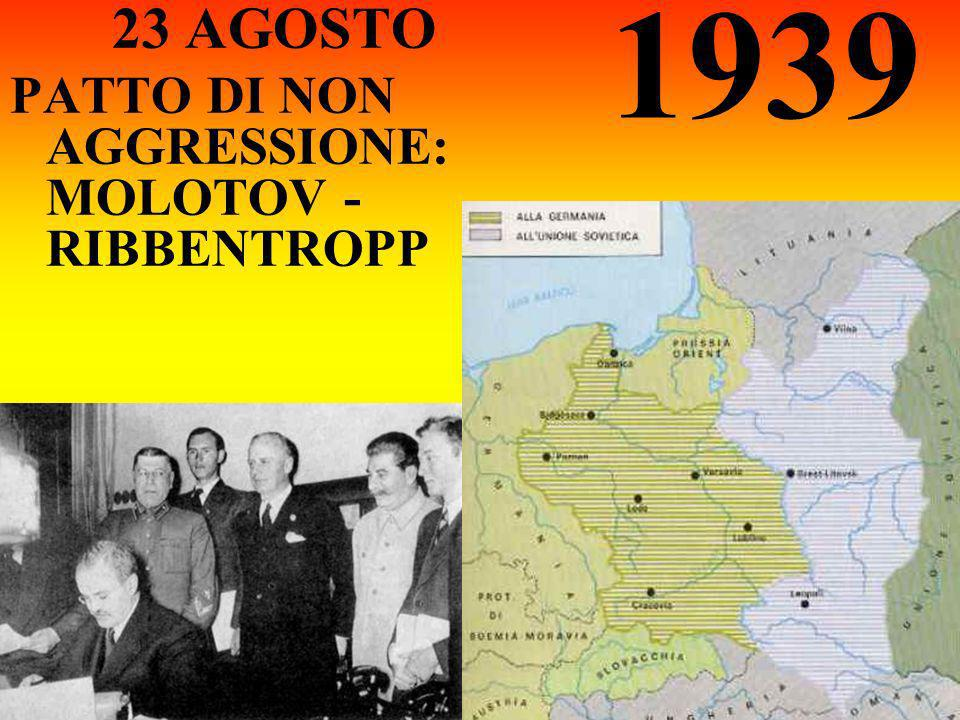 1939 23 AGOSTO PATTO DI NON AGGRESSIONE: MOLOTOV - RIBBENTROPP