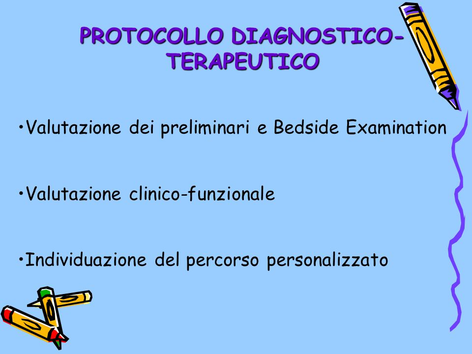 PROTOCOLLO DIAGNOSTICO-TERAPEUTICO