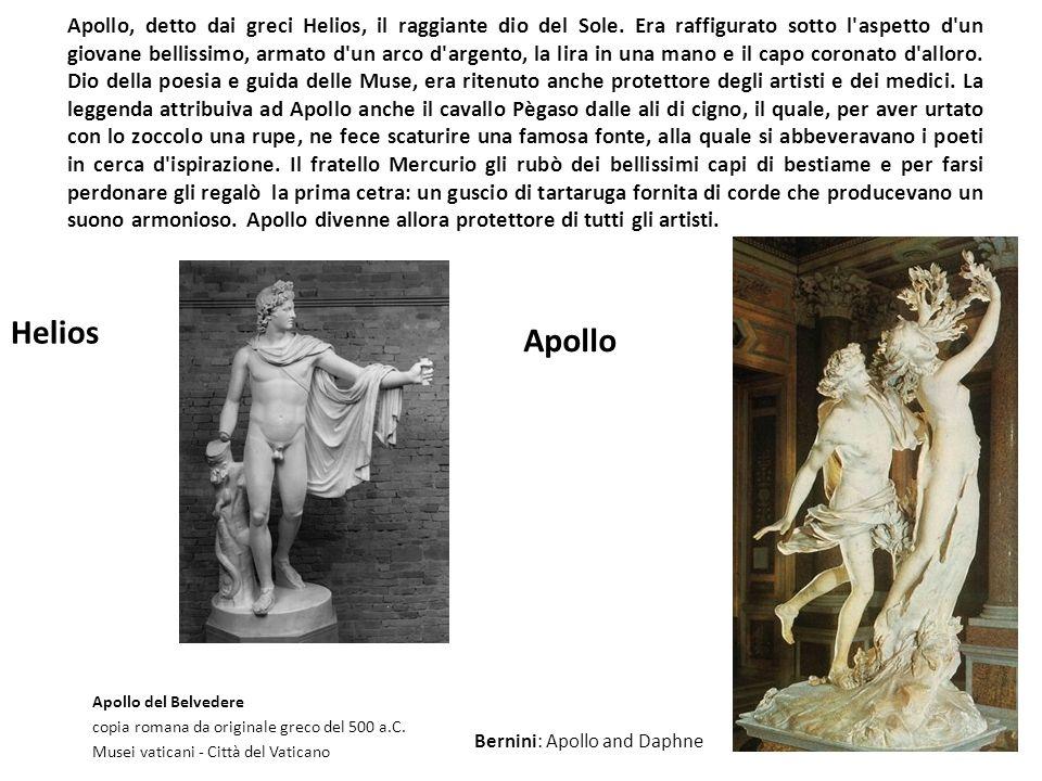 Apollo, detto dai greci Helios, il raggiante dio del Sole