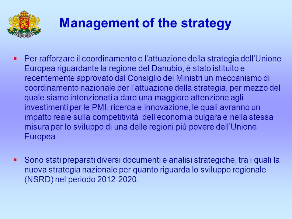 Management of the strategy