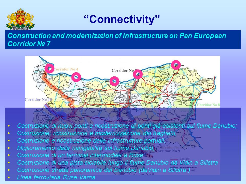 Connectivity Construction and modernization of infrastructure on Pan European Corridor № 7.  