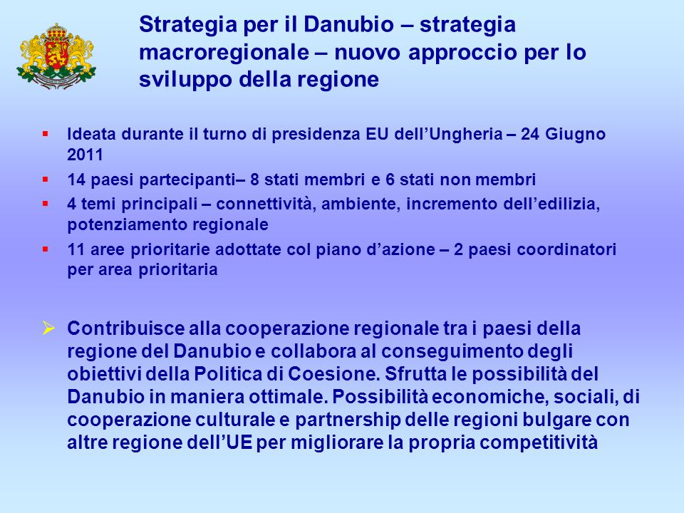 Strategia per il Danubio – strategia macroregionale – nuovo approccio per lo sviluppo della regione